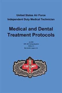Independent Duty Medical Technician (IDMT) Protocols Handbook, v 2.1